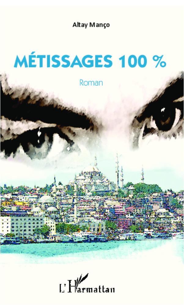 METISSAGES 100%  ROMAN