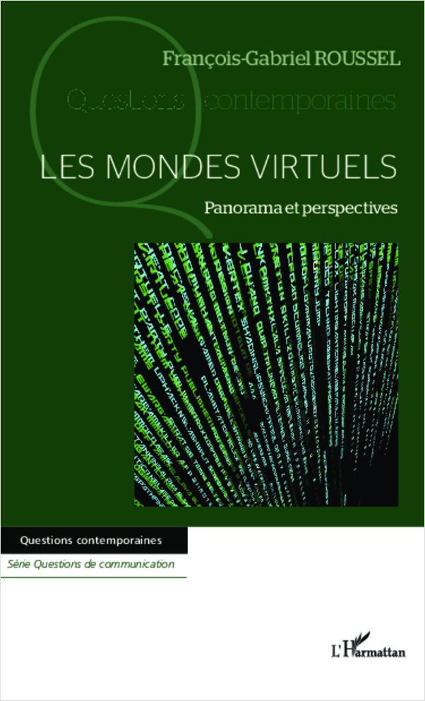 MONDES VIRTUELS PANORAMA ET PERSPECTIVES