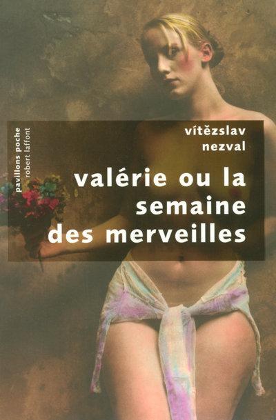 VALERIE OU LA SEMAINE DES MERVEILLES - PAVILLONS POCHE