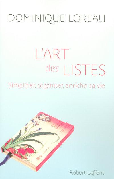 L'ART DES LISTES SIMPLIFIER, ORGANISER, ENRICHIR SA VIE