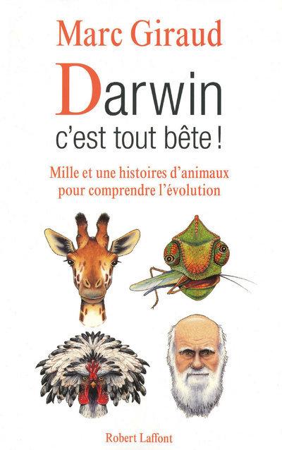 DARWIN, C'EST TOUT BETE !