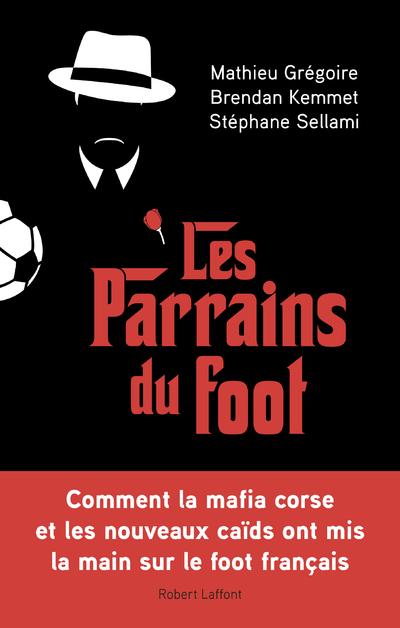 LES PARRAINS DU FOOT