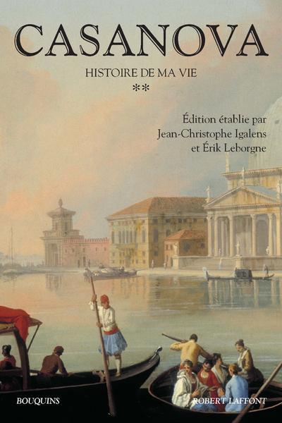 CASANOVA - HISTOIRE DE MA VIE - TOME 2 - NOUVELLE EDITION - VOLUME 02