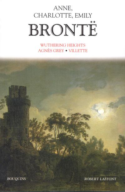 BRONTE ANNE, CHARLOTTE ET EMILY - TOME 1 - NE