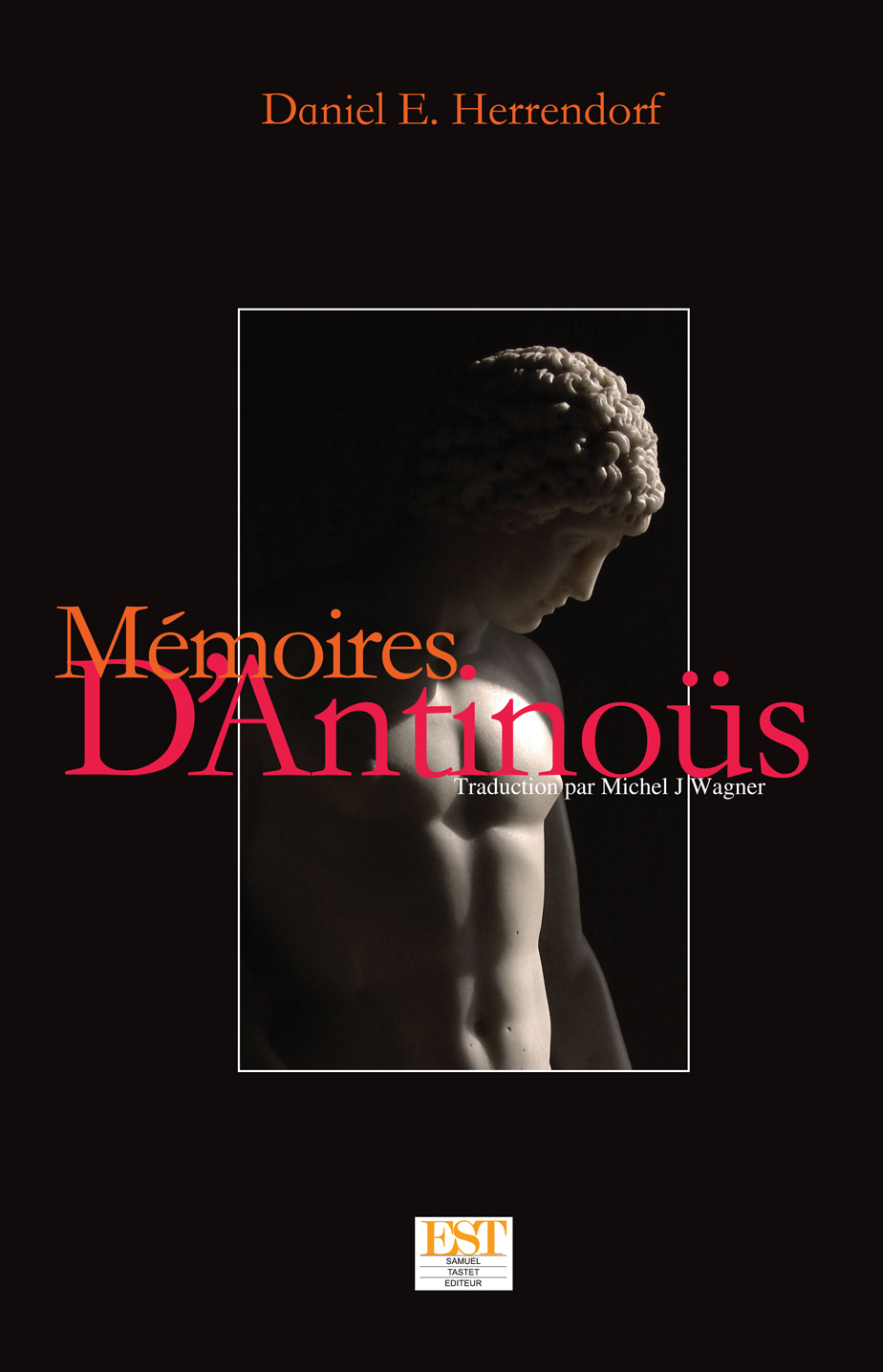 MEMOIRES D'ANTINOUS