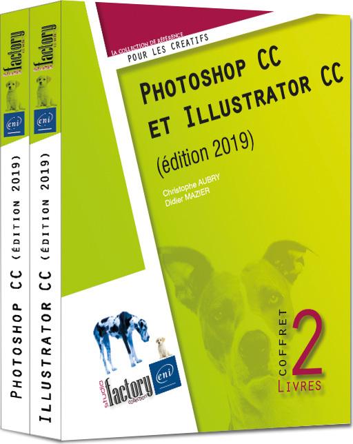 PHOTOSHOP CC ET ILLUSTRATOR CC (EDITION 2019) - COFFRET DE 2 LIVRES