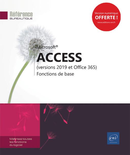 ACCESS (VERSIONS 2019 ET OFFICE 365) - FONCTIONS DE BASE