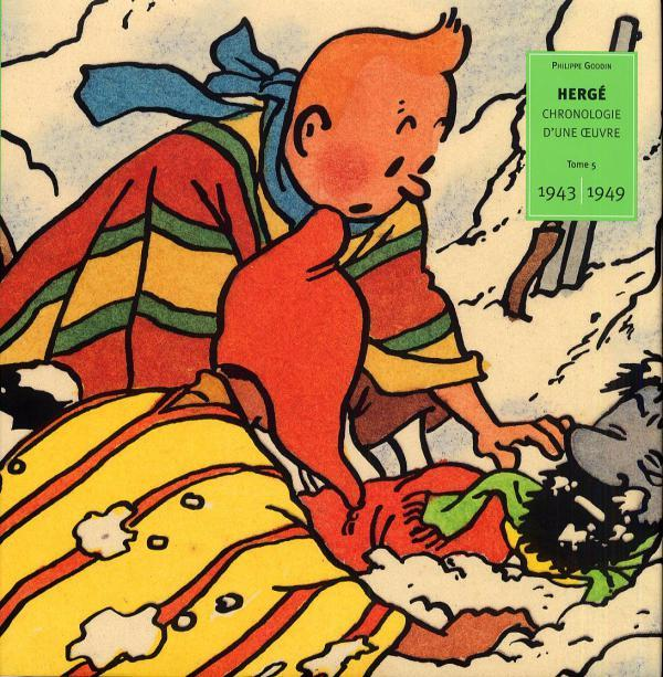 HERGE : CHRONOLOGIE D'UNE OEUVRE T5 1943-1949