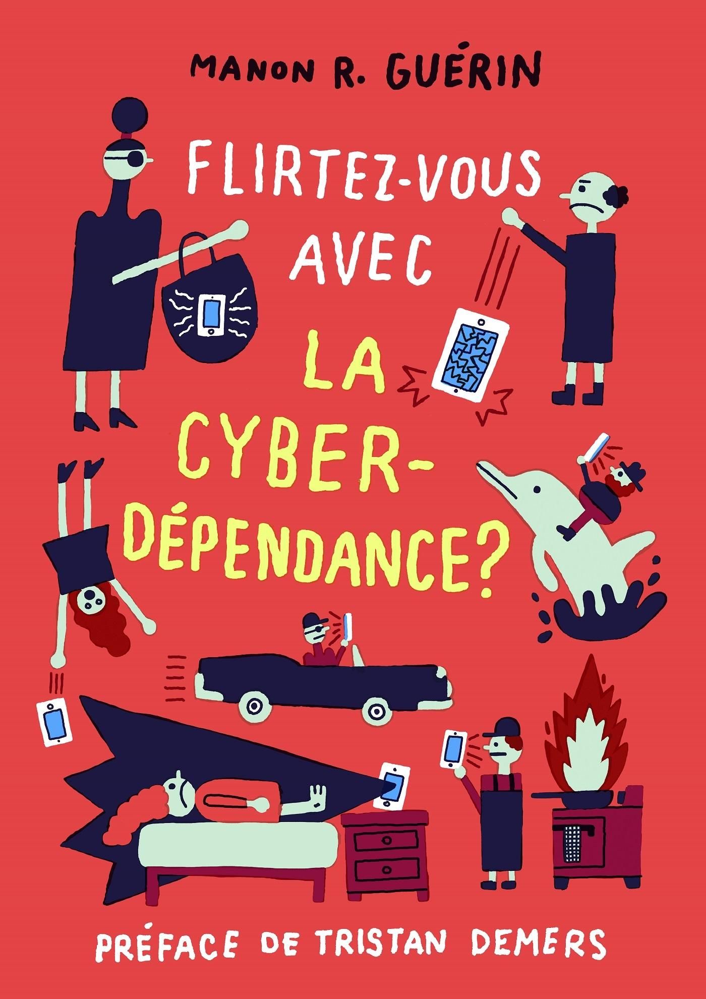 FLIRTEZ-VOUS AVEC LA CYBERDEPENDANCE
