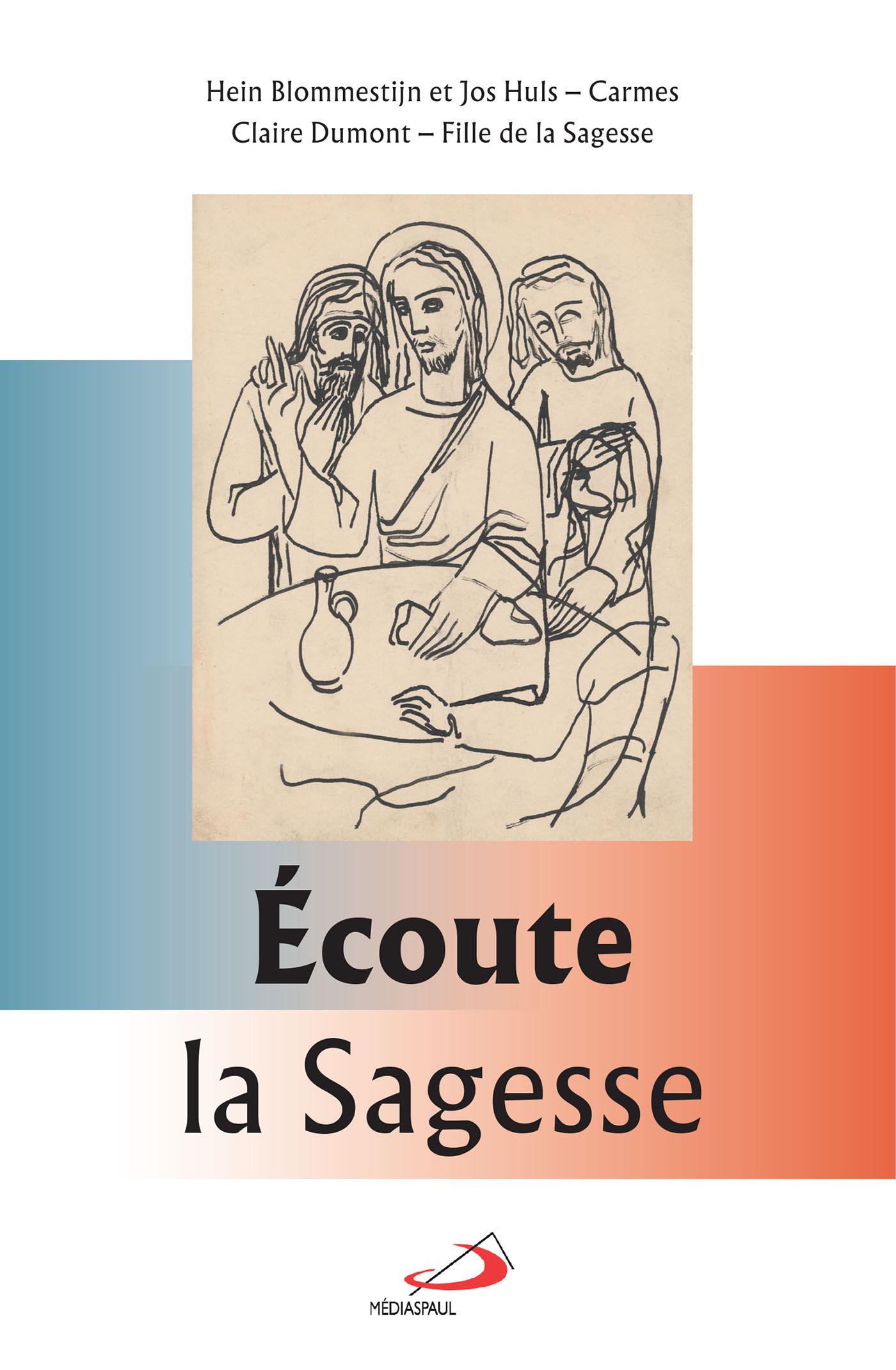 ECOUTE LA SAGESSE - AVEC SAINT LOUIS GRIGNION DE MONTFORT