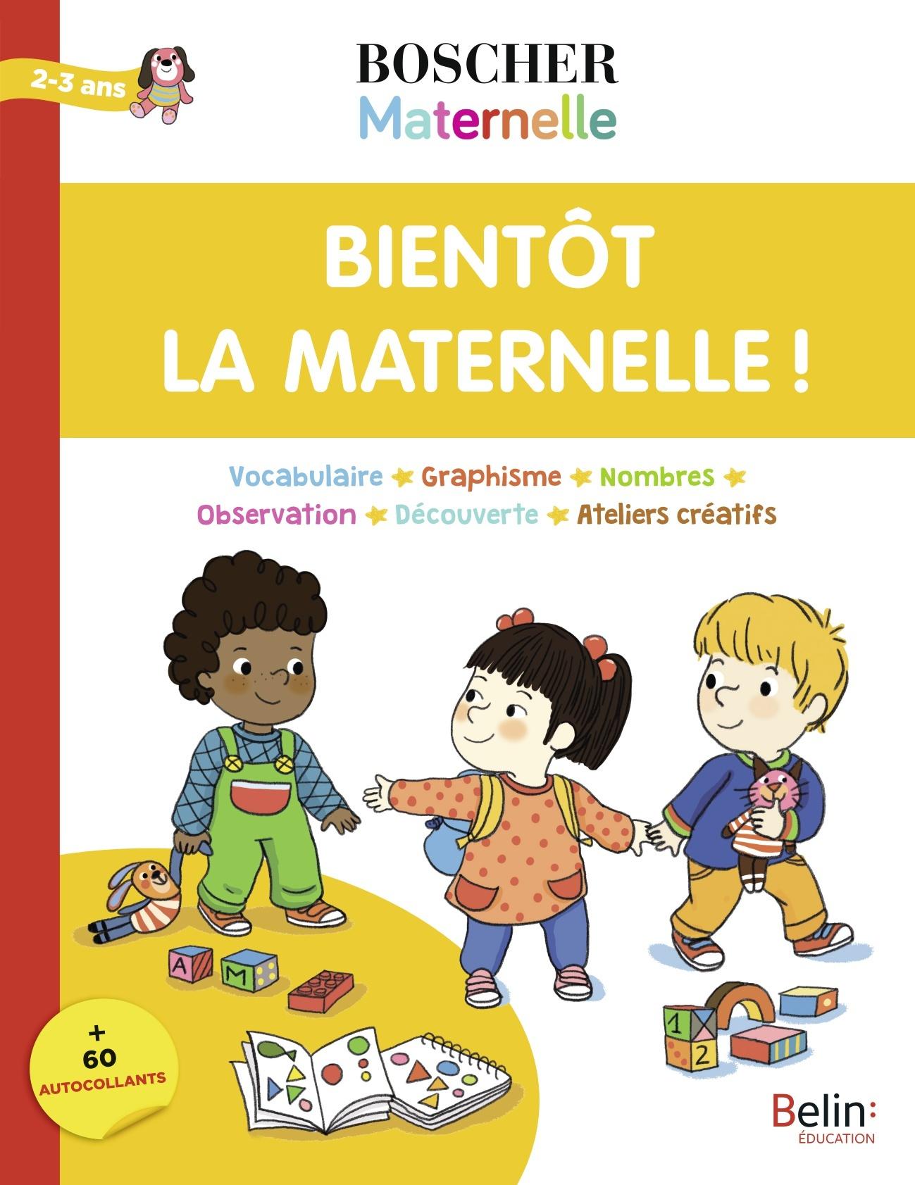 BIENTOT LA MATERNELLE !