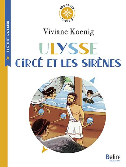 BOUSSOLE CYCLE 3 - ULYSSE, CIRCE ET LES SIRENES