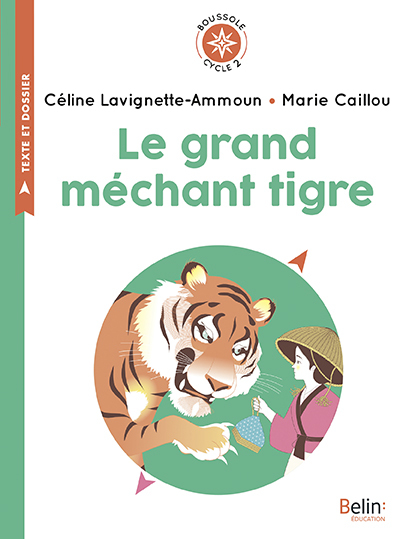 BOUSSOLE CYCLE 2 - LE GRAND MECHANT TIGRE