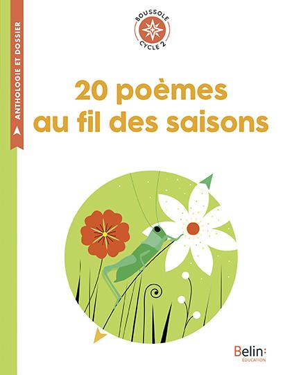 20 POEMES AU FIL DES SAISONS - BOUSSOLE CYCLE 2