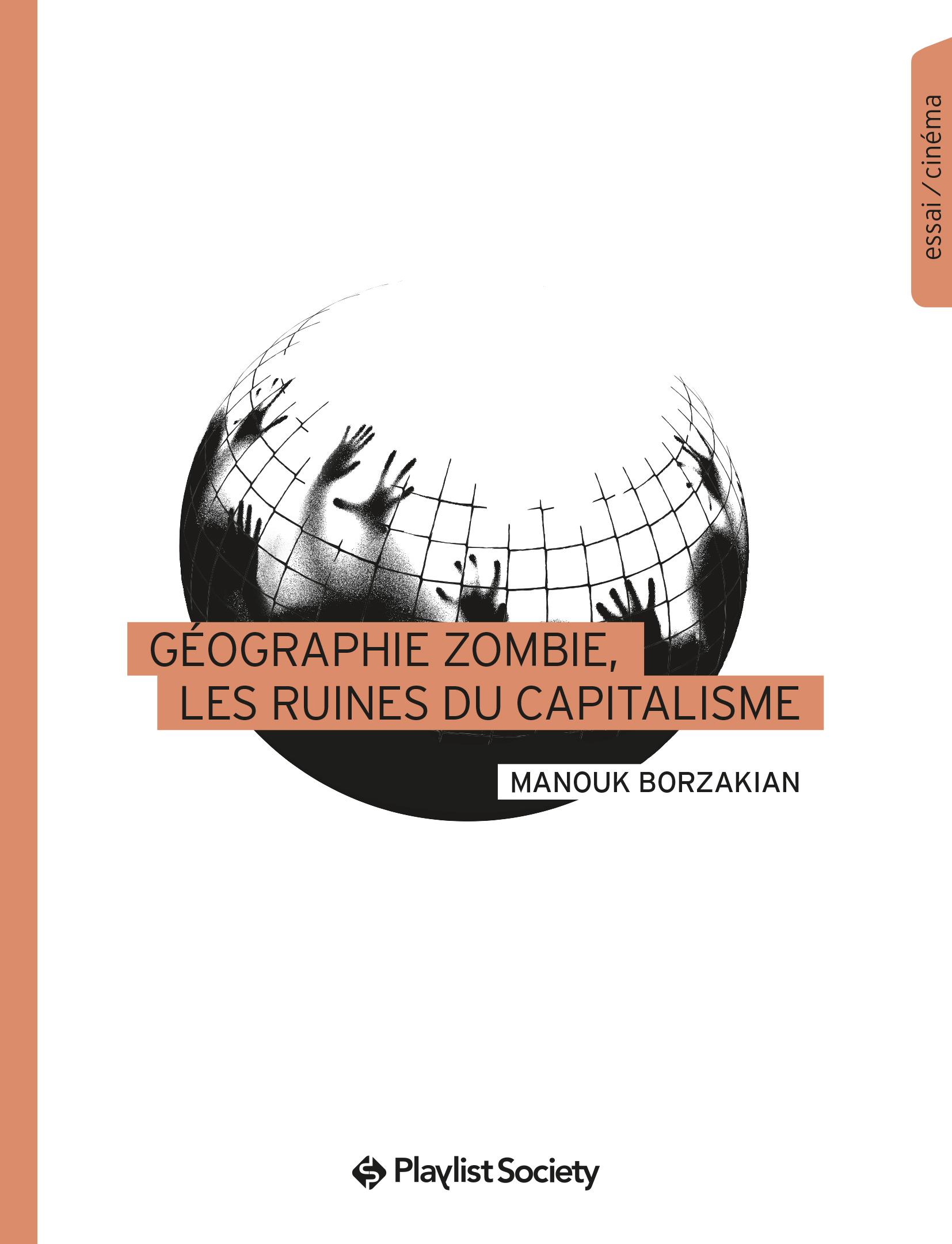 GEOGRAPHIE ZOMBIE, LES RUINES DU CAPITALISME