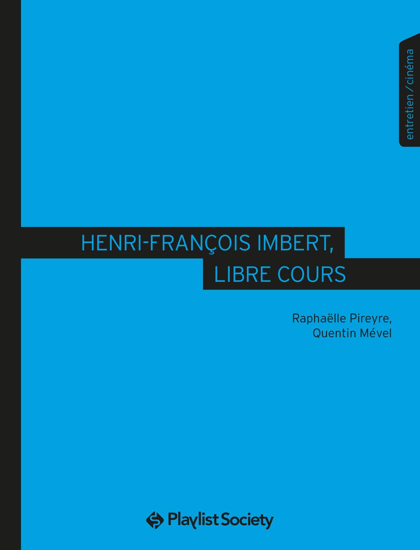 HENRI-FRANCOIS IMBERT, CINEASTE DU LIBRE COURS