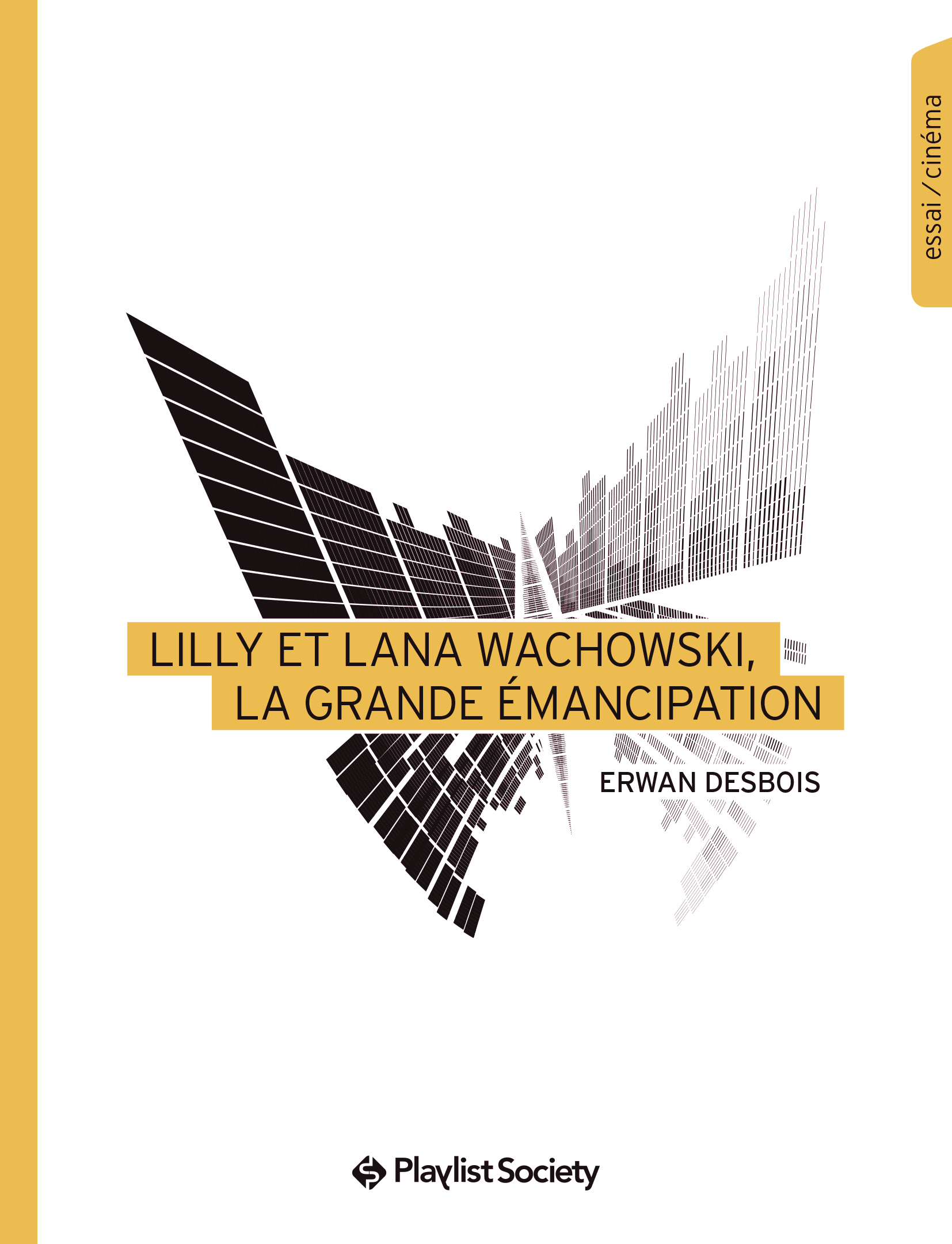 LILLY ET LANA WACHOWSKI, LA GRANDE EMANCIPATION