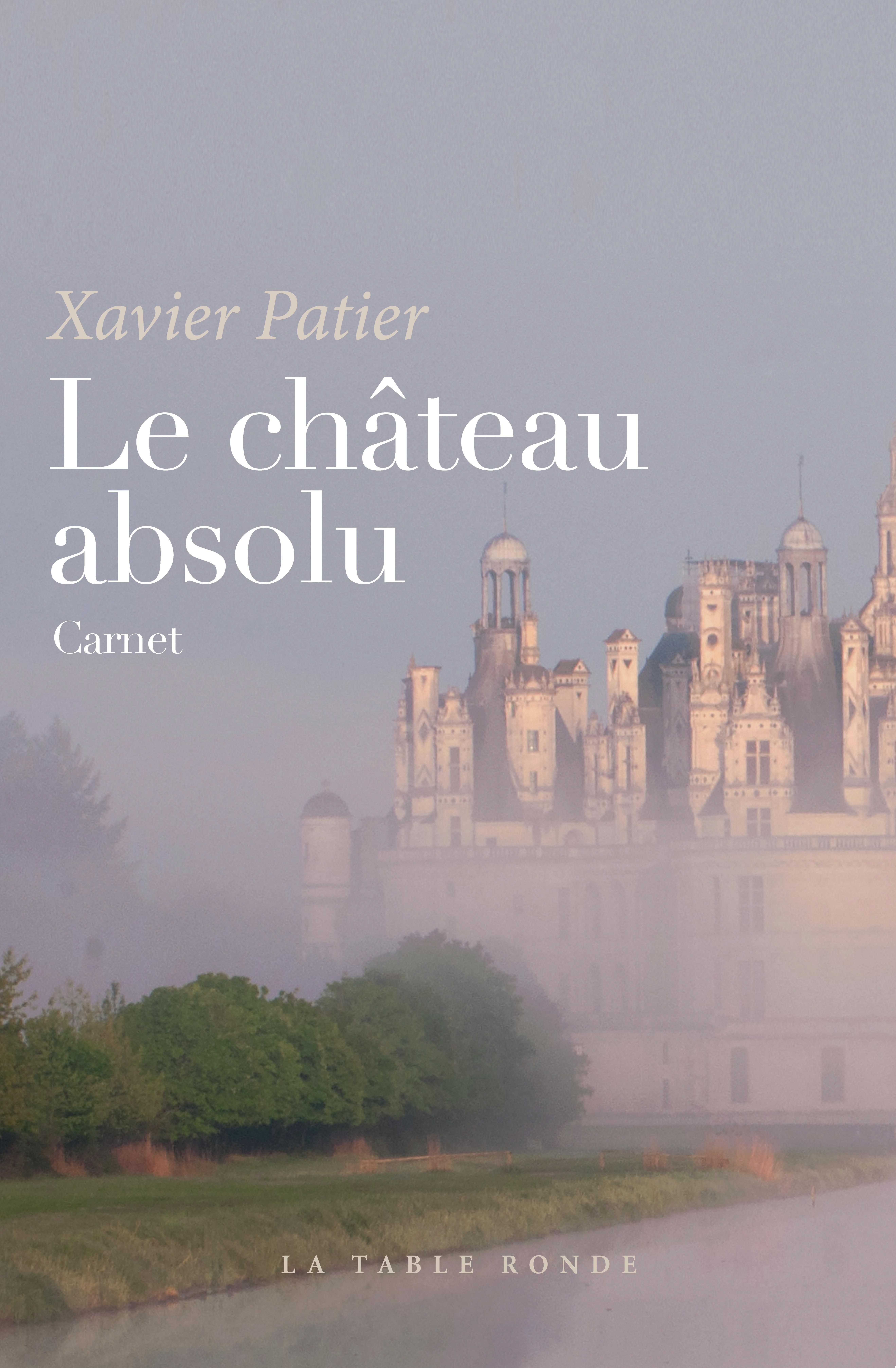 LE CHATEAU ABSOLU - CARNET