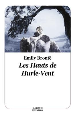 LES HAUTS DE HURLE-VENT - NOUVELLE EDITION, TEXTE ABREGE