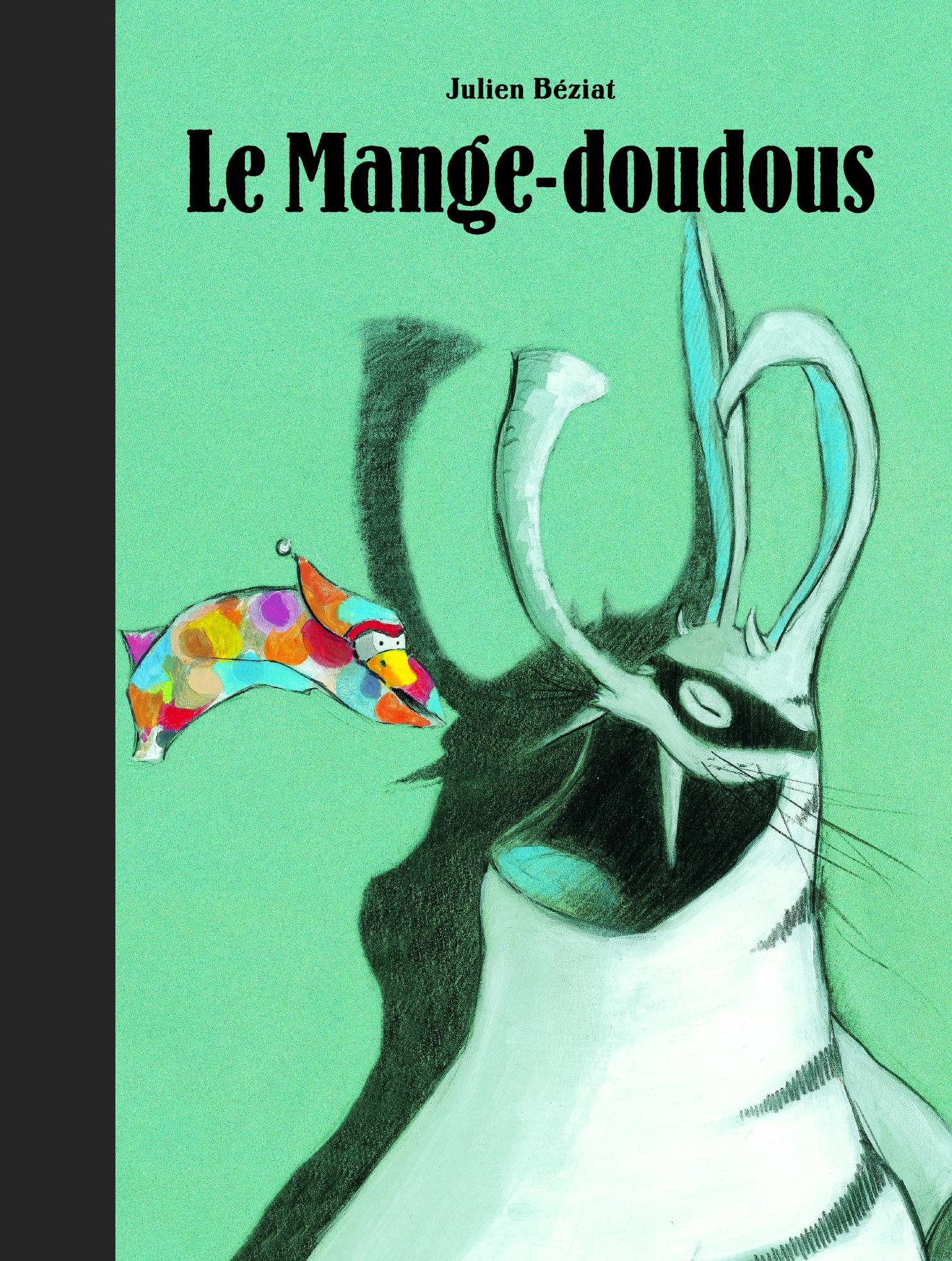 LE MANGE-DOUDOUS