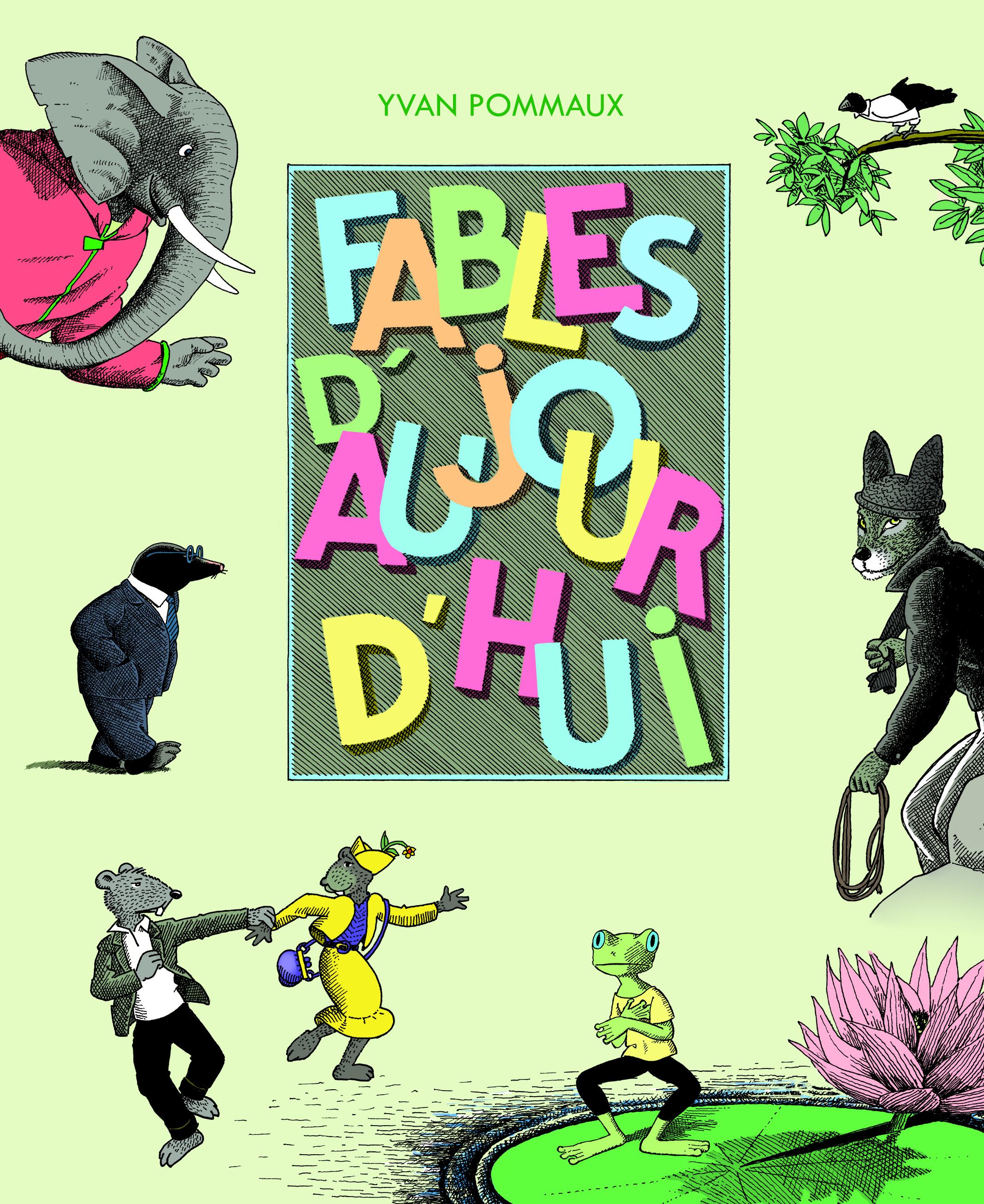 FABLES D'AUJOURD'HUI