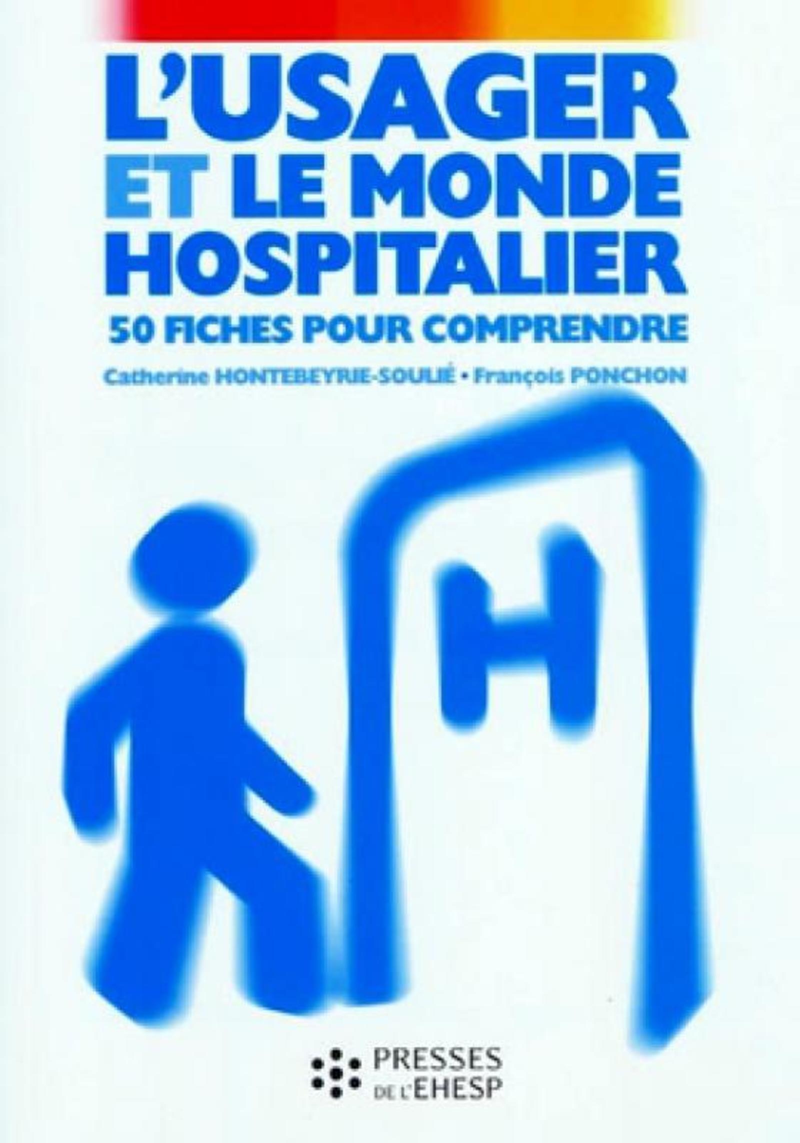 L USAGER ET LE MONDE HOSPITALIER