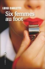 SIX FEMMES AU FOOT