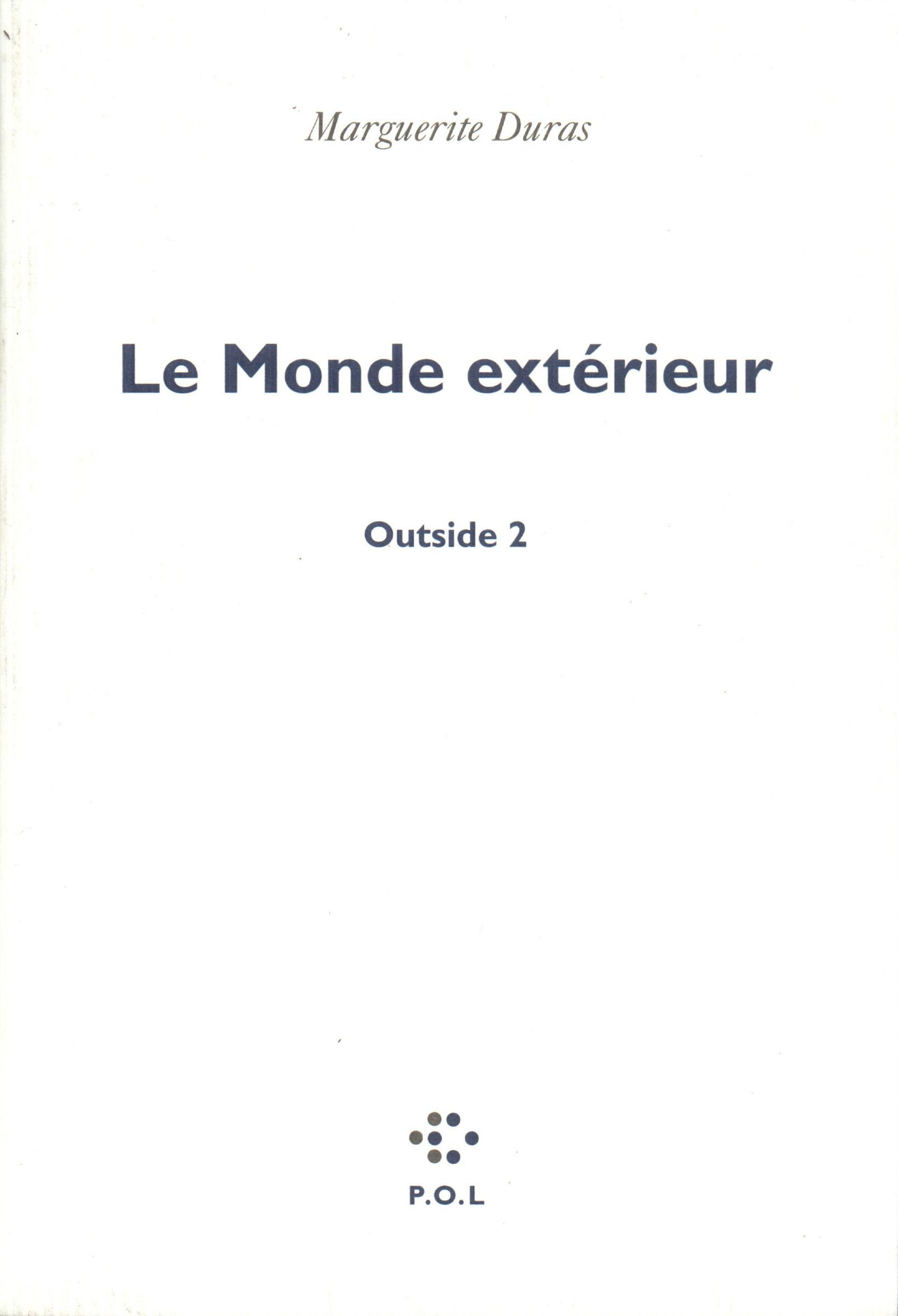 OUTSIDE, II : LE MONDE EXTERIEUR
