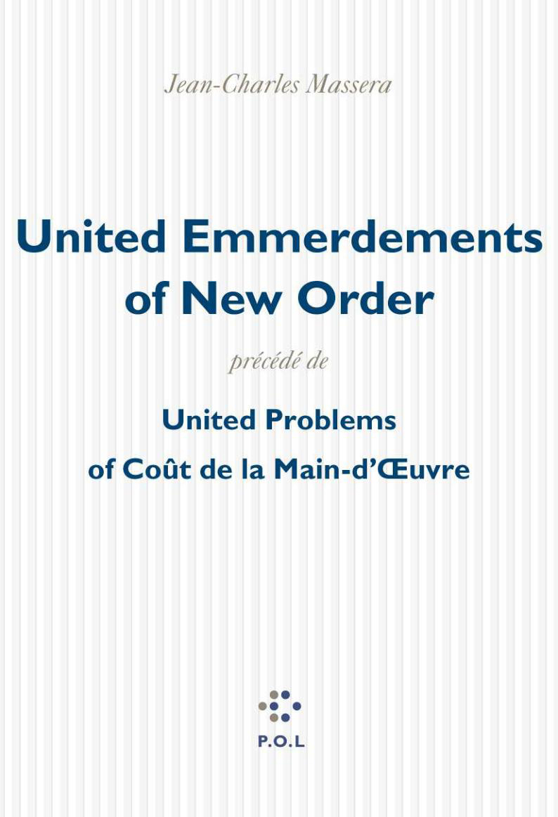 UNITED EMMERDEMENTS OF NEW ORDER/UNITED PROBLEMS OF COUT DE LA MAIN-D'OEUVRE