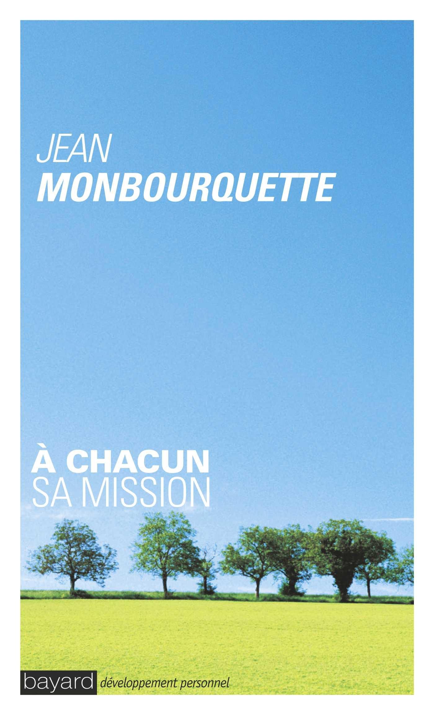 A CHACUN SA MISSION
