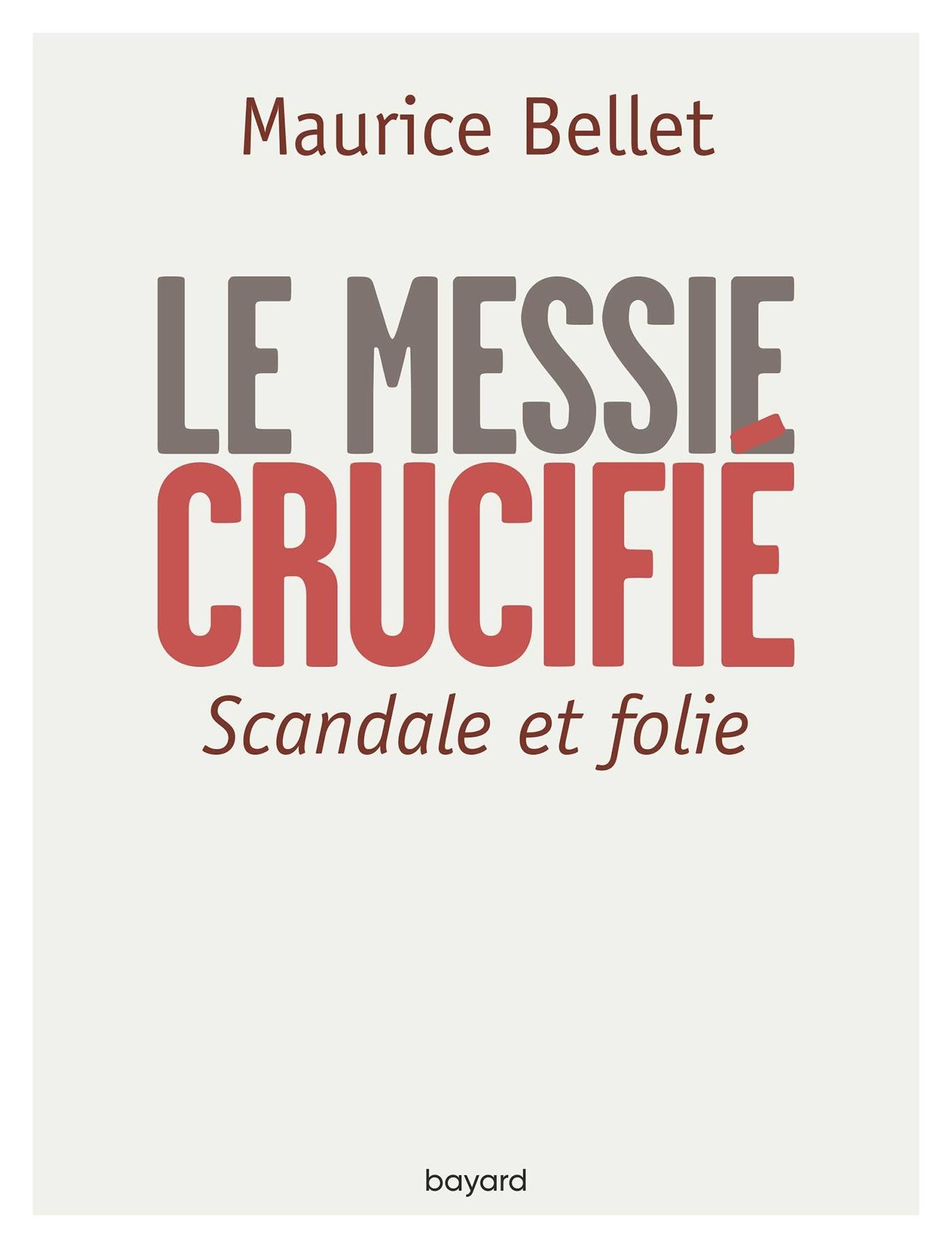 LE MESSIE CRUCIFIE