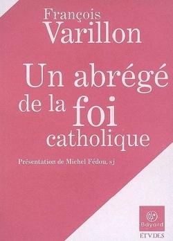 UN ABREGE DE LA FOI CATHOLIQUE