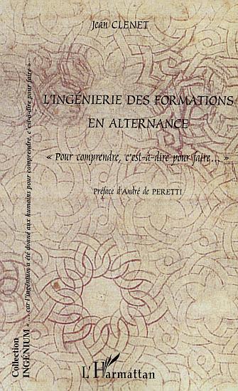 INGENIERIE DES FORMATIONS EN ALTERNANCE (L')