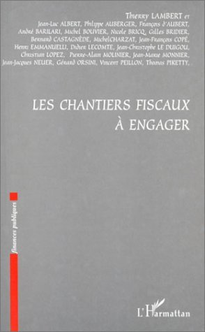 CHANTIERS FISCAUX A ENGAGER