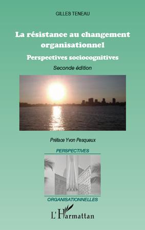 RESISTANCE AU CHANGEMENT ORGANISATIONNEL