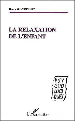 RELAXATION DE L'ENFANT (LA)