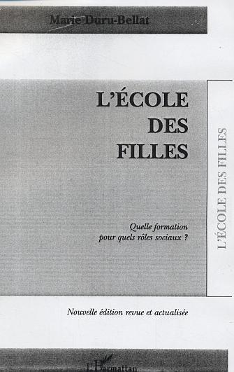 ECOLE DES FILLES QUELLE FORMATION POUR QUELS ROLES SOCIAUX