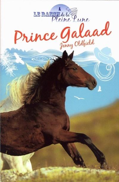 RANCH DE LA PLEINE LUNE-PRINCE GALAAD