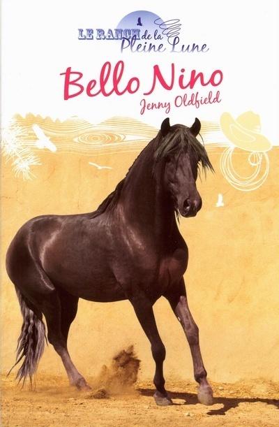 RANCH DE LA PLEINE LUNE- BELLO NINO