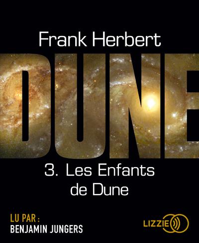 DUNE - TOME 3 LES ENFANTS DE DUNE - VOLUME 03