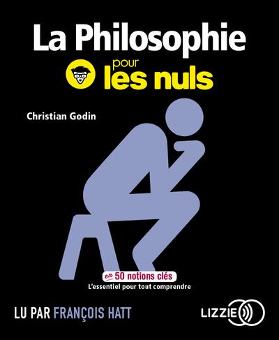 LA PHILOSOPHIE POUR LES NULS EN 50 NOTIONS CLES
