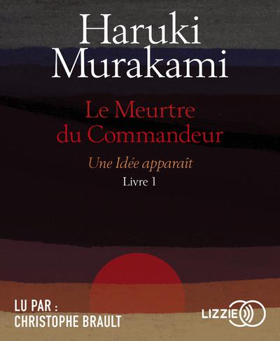 LE MEURTRE DU COMMANDEUR - LIVRE 1 UNE IDEE APPARAIT - VOL1