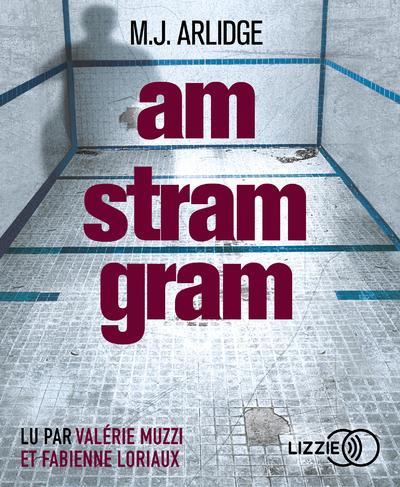AM STRAM GRAM