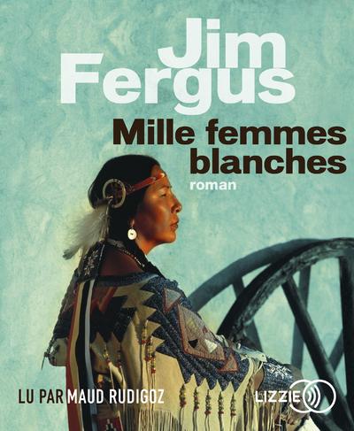 MILLE FEMMES BLANCHES - VOLUME 01