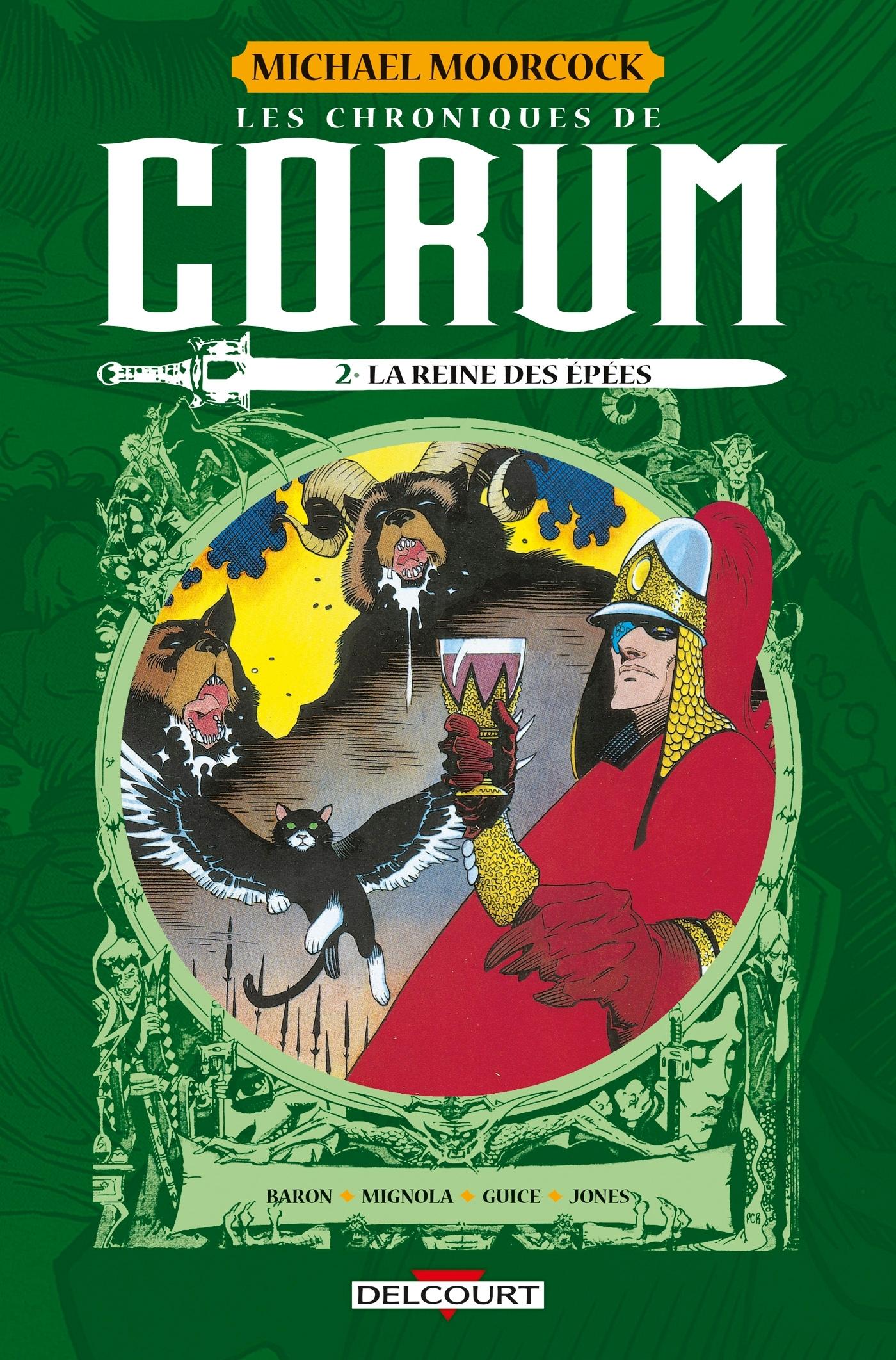 LES CHRONIQUES DE CORUM - T02 - LES CHRONIQUES DE CORUM 02 - LA REINE DES EPEES