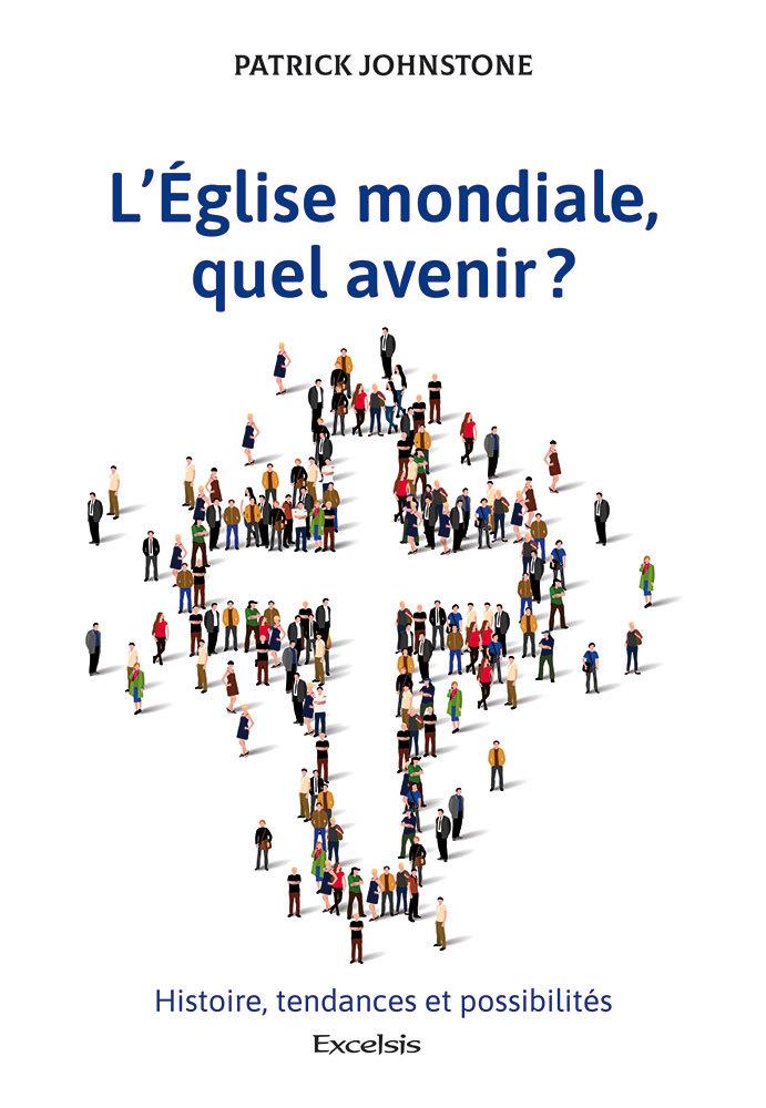 L EGLISE MONDIALE, QUEL AVENIR ?