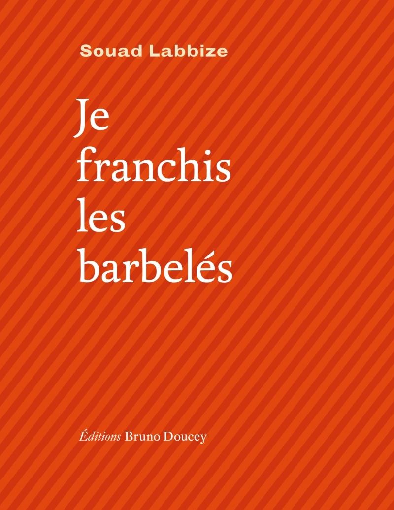 JE FRANCHIS LES BARBELES