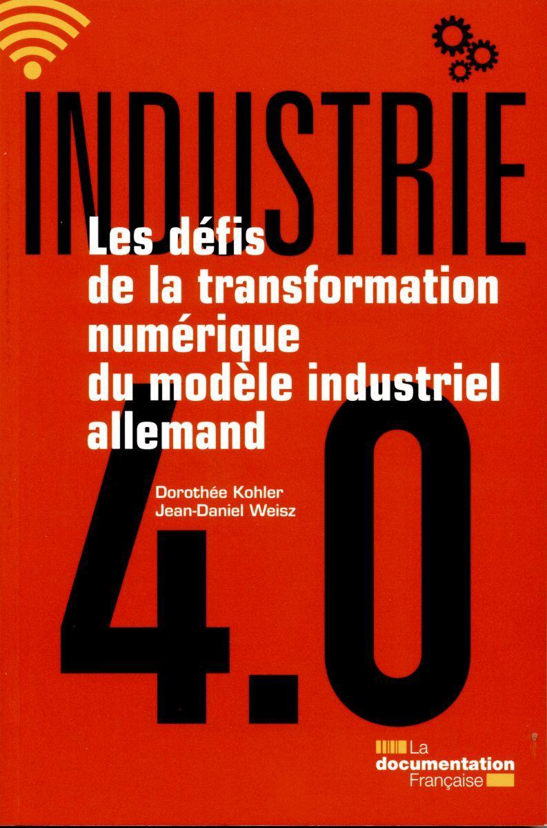 INDUSTRIE 4.0 - LES DEFIS DE LA TRANSFORMATION NUMERIQUE DU MODELE INDUSTRIEL ALLEMAND