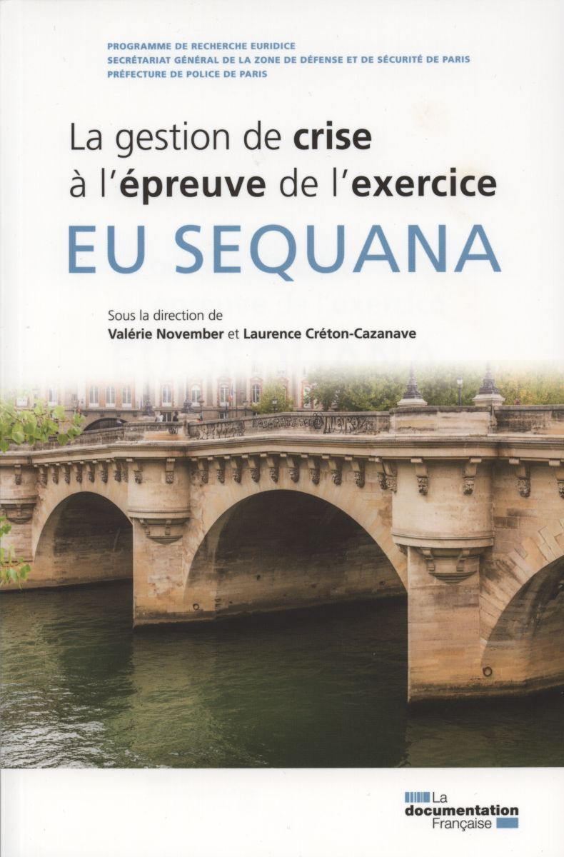 EU SEQUANA-LA GESTION DE CRISE A L'EPREUVE DE L'EXERCICE