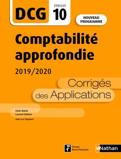 COMPTABILITE APPROFONDIE 2019/2020 - DCG - EPREUVE 10 - CORRIGES DES APPLICATIONS